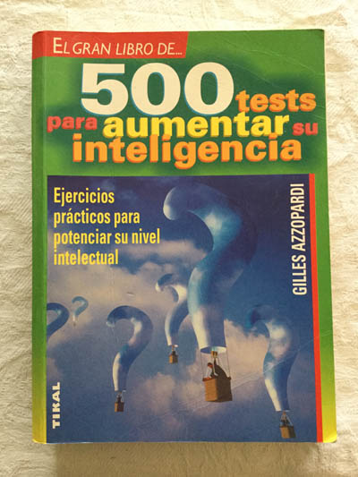 500 tests para aumentar su inteligencia