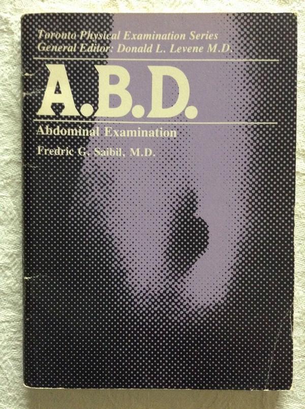 A B D  Abdominal Examination | Fredric G  Saibil, M D