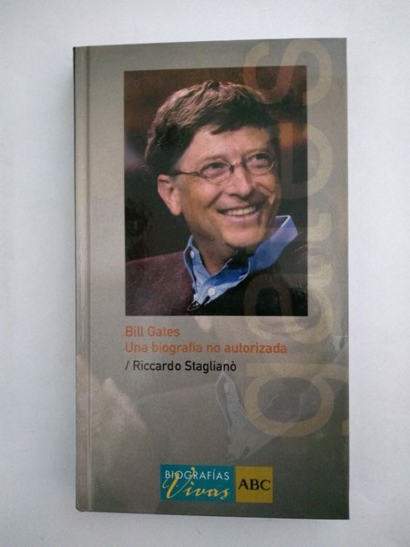 Bill Gates. Una biografia no autorizada