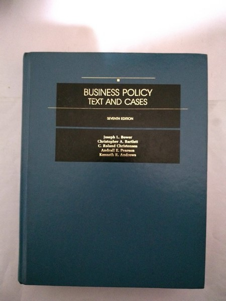 Business policy text and cases