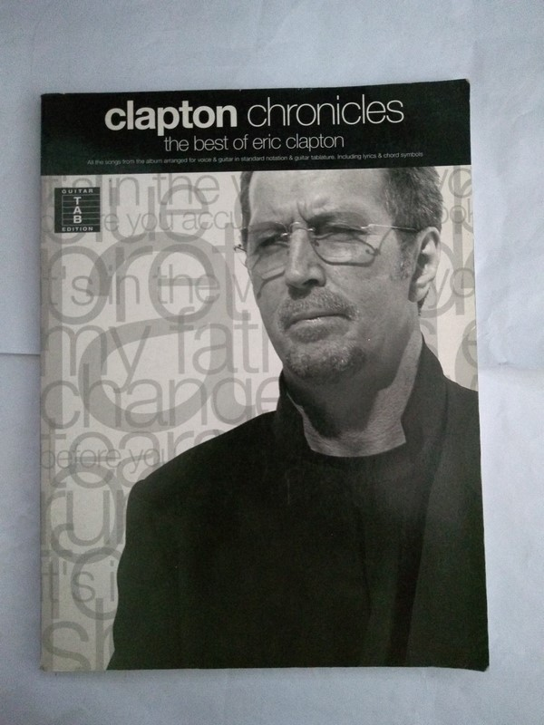 Clapton chronicles. The best of Eric Clapton