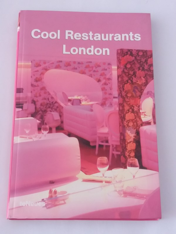 Cool Restaurants London