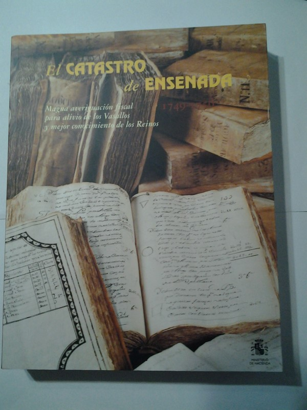 El catastro de Ensenada 1749 – 1756