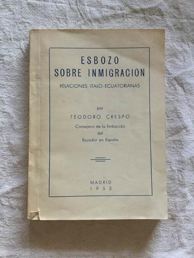 Esbozo sobre inmigración | Teodoro Crespo Libros de