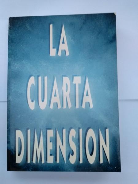 La cuarta dimension | El escriba del Tao | 8460549143 Libros de ...