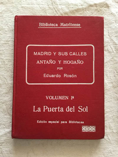 Madrid y sus calles anta o y hoga o la puerta del sol 1 for Libreria puerta del sol