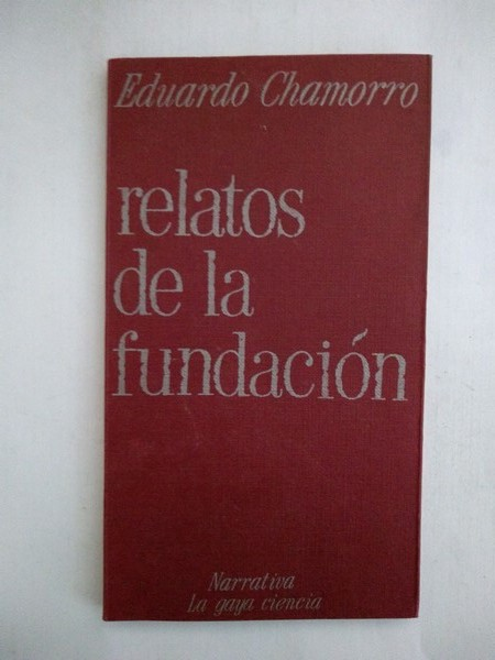 Relatos de la fundacion