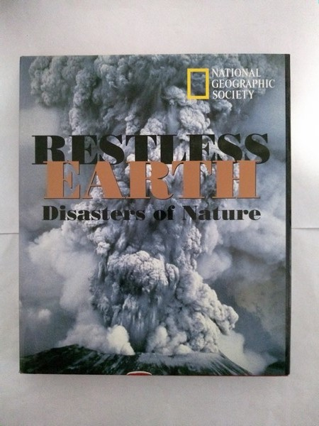 Restless Earth. Disasters of Nature
