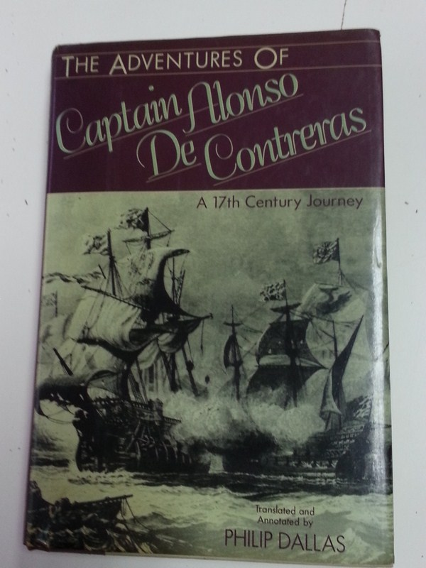 The aventures of Capitán Alonso de Contreras