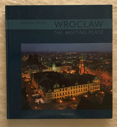 Wroclaw. The meeting place